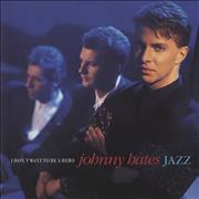 "Johnny Hates Jazz I Don't Want To Be A Hero UK 7"" vinyl"