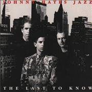 Click here for more info about 'Johnny Hates Jazz - The Last To Know'