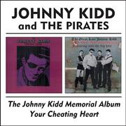Click here for more info about 'Johnny Kidd & The Pirates - The Johnny Kidd Memorial / Your Cheating Heart'