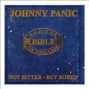 Johnny Panic Not Bitter - Not Bored UK CD album