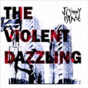 Johnny Panic The Violent Dazzling UK CD album