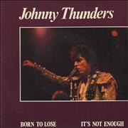 Click here for more info about 'Johnny Thunders & The Heartbreakers - Born To Lose'