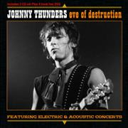 Click here for more info about 'Johnny Thunders & The Heartbreakers - Eve Of Destruction'