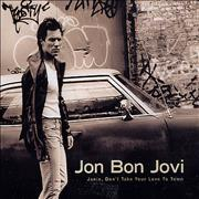 Click here for more info about 'Jon Bon Jovi - Janie, Don't Take Your Love To Town'