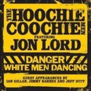 Click here for more info about 'Jon Lord - Danger White Men Dancing'