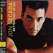Click here for more info about 'Jon Secada - Better Part Of Me'