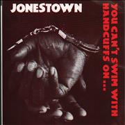 Click here for more info about 'Jonestown - You Can't Swim With Handcuffs On...'