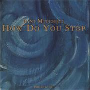 Click here for more info about 'Joni Mitchell - How Do You Stop'