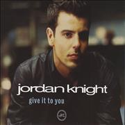 Click here for more info about 'Jordan Knight - Give It To You'
