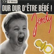 Jordy Dur Dur D'Etre Bebe! Netherlands CD single