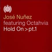 Click here for more info about 'Jose Nunez - Hold On - Part 1'
