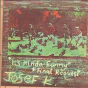 Click here for more info about 'Josef K - It's Kinda Funny + Picture insert'