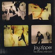 Click here for more info about 'Joy Zipper - The Stereo And God'