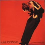 Click here for more info about 'Julia Fordham - I Thought It Was You'