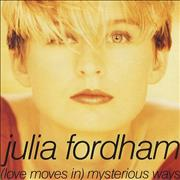 Click here for more info about 'Julia Fordham - (Love Moves In) Mysterious Ways'