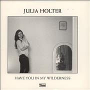 Click here for more info about 'Julia Holter - Have You In My Wilderness'