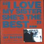 Click here for more info about 'My Sister - I Love My Sister'