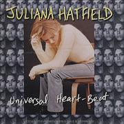 Click here for more info about 'Juliana Hatfield - Universal Heart-beat'