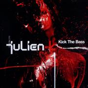 Click here for more info about 'Julien-K - Kick The Bass'