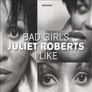 Click here for more info about 'Juliet Roberts - Bad Girls / I Like'