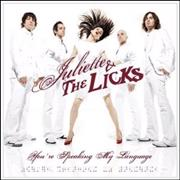 Click here for more info about 'Juliette And The Licks - You're Speaking My Language'