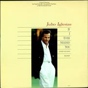 Click here for more info about 'Julio Iglesias - If I Ever Needed You'