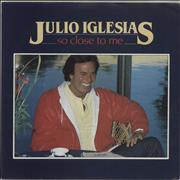 Click here for more info about 'Julio Iglesias - So Close To Me'
