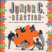 Click here for more info about 'Junior C. Reaction - If It Don't Fit, Don't Force It'