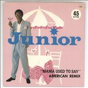 Click here for more info about 'Junior - Mama Used To Say - American Remix'