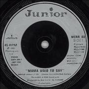 Click here for more info about 'Junior - Mama Used To Say'