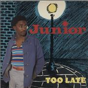Click here for more info about 'Junior - Too Late'