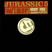 Click here for more info about 'Jurassic 5 - What's Golden'