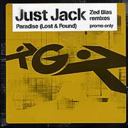 Click here for more info about 'Just Jack - Paradise (Lost & Found) - Zed Bias Remixes'