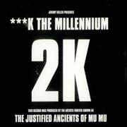 Click here for more info about 'Justified Ancients Of Mu Mu - ***K The Millennium'