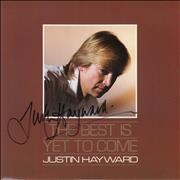 Click here for more info about 'Justin Hayward - The Best Is Yet To Come - Autographed'
