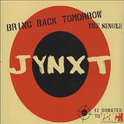 Click here for more info about 'Jynxt - Bring Back Tomorrow'