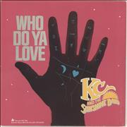 Click here for more info about 'K.C. & The Sunshine Band - Who Do Ya Love'