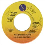 Click here for more info about 'K.D. Lang - Full Moon Full Of Love - No P/s + Writing On Label'