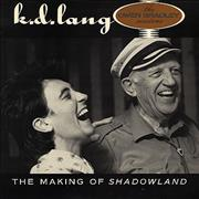 Click here for more info about 'K.D. Lang - The Making Of Shadowland'