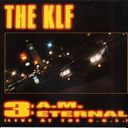 Click here for more info about 'KLF - 3 A.M. Eternal - 2 x 12