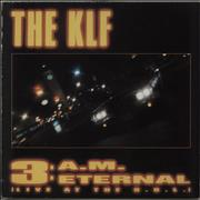 Click here for more info about 'KLF - 3 A.M. Eternal (Live At The S.S.L.)'