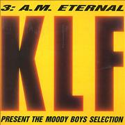Click here for more info about 'KLF - 3:A.M. Eternal - KLF Present The Moody Boys Selection'