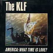 Click here for more info about 'KLF - America: What Time Is Love'