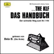 Click here for more info about 'KLF - Das Handbuch Der Schnelle Weg Zum Nr.1 Hit'