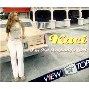Click here for more info about 'Kaci - I'm Not Anybody's Girl'