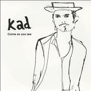 Click here for more info about 'Kad - Come As You Are'