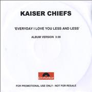 Click here for more info about 'Kaiser Chiefs - Everyday I Love You Less And Less'