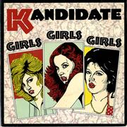 Click here for more info about 'Kandidate - Girls Girls Girls'