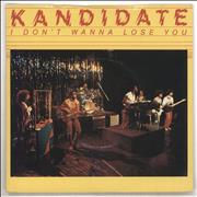 Click here for more info about 'Kandidate - I Don't Wanna Lose You - P/S'