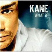 Click here for more info about 'Kane - What If'